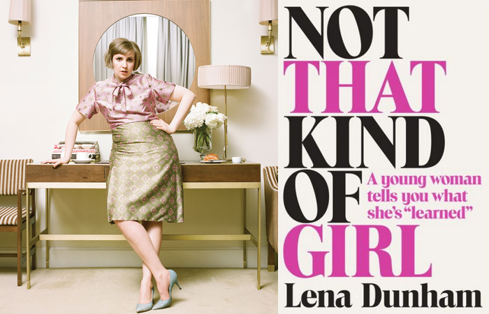 Lena Dunham, son premier livre Antiguide à l'attention des filles d'aujourd'hui